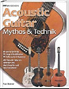 Acoustic Guitar - Mythos & Technik