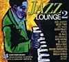 Jazz Lounge 2, 2 CDs