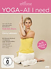 Yoga - All I Need - - presented by wellicious